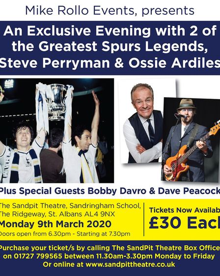 Tottenham Hotspur legends Steve Perryman and Ossie Ardiles are heading to St Albans for an extra-spe