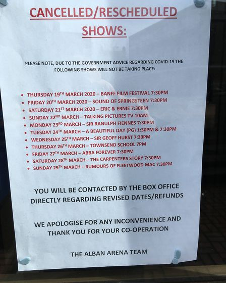 A list of shows postponed or cancelled posted at the entrance to The Alban Arena in St Albans. Pictu