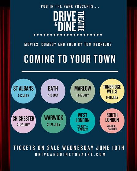 Pub in the Park and Tom Kerridge's team will be bringing Drive & Dine Theatre to eight venues across