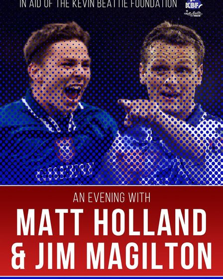 The Kevin Beattie Foundation are holding An Evening With Matt Holland and Jim Magilton