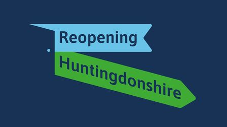 The Reopening Huntindonshire campaign was launched to support local business and members of the publ