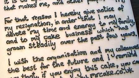 Chris wrote his resignation letter on a homemade cake