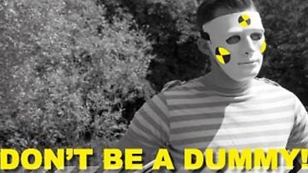 The speeding crackdown runs is part of the Don't Be A Dummy campaign