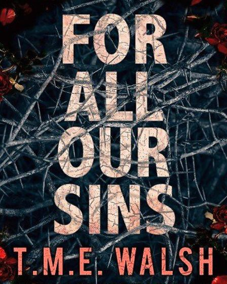 For All Our Sins by Stevenage author Tania Walsh.