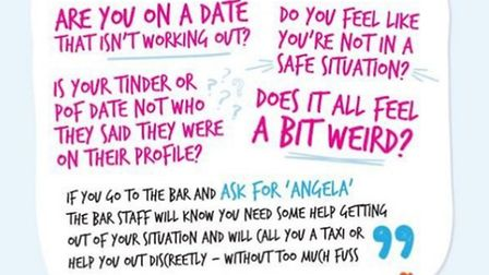 Ask for Angela poster supporting the Herts Police campaign to keep women safe when on dates PHOTO: H