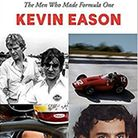 Kevin Eason's book Driven: The Men Who Made Formula One