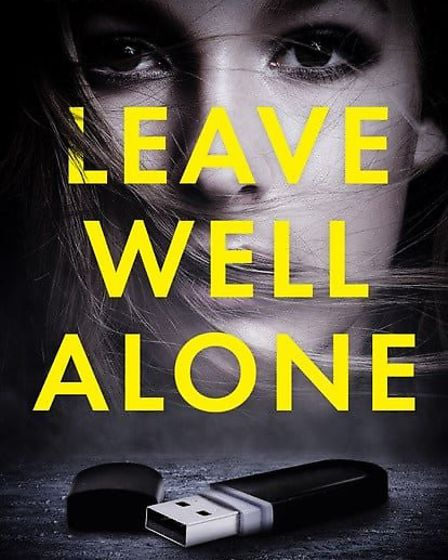 Stansted author AJ Campbell's debut novel Leave Well Alone. Picture:AJ Campbell