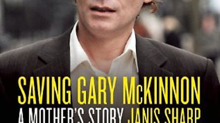 Saving Gary McKinnon: A Mother's Story
