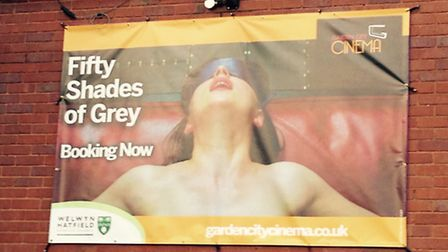 The offending Fifty Shades of Grey poster on the front of the Garden City Cinema at Campus West in W