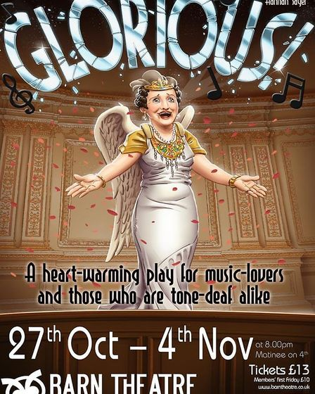 Glorious! opens at the Barn Theatre in Welwyn Garden City next week