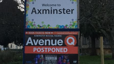 Avenue Q, which was due to be staged by Axminster Musical Theatre has been postponed to a later date