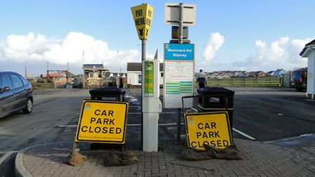 The slipway car park in Westward Ho! remains closed.