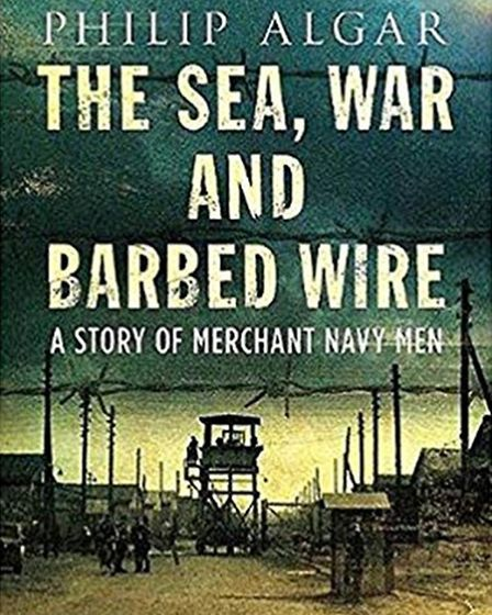 The Sea, War and Barbed Wire.