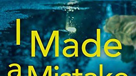 I Made a Mistake - Sidmouth author Jane Corry's latest thriller