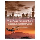 The Race for the Cape – a History of the Record-Breaking Flights Between London and Cape Town 1920-2