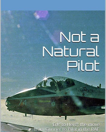 ?Not a Natural Pilot: The move from RAF Regiment Gunner to Pilot? by Laurie Tallack