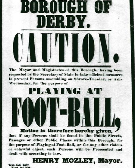 Playing it safe - a bill prohibiting Derby Football dated 1848, even though the game was quashed two years earlier