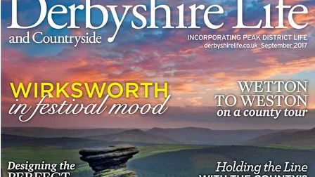 Derbyshire Life magazine September 2017