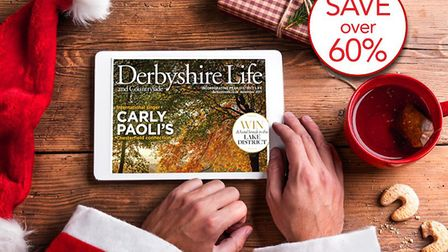 Treat yourself to a digital subscription to Derbyshire Life
