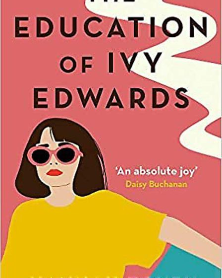The Education of Ivy Edwards by Hannah Tovey