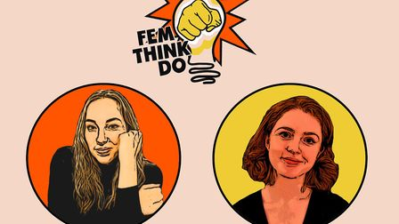 Lizzie Merrill and Chloe Tye have founded FemThinkDo online feminist events series