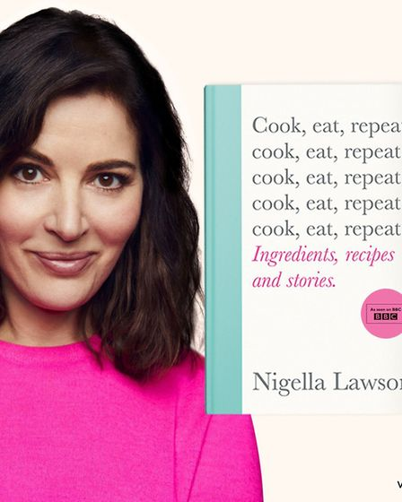 Nigella Lawson's Cook Eat Repeat is published by Vintage