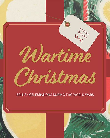 Imperial War Museums' new book Wartime Christmas by Anthony Richards brings Christmas during wartime to life through...