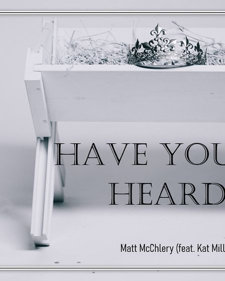 Wisbech church deacon Matt McChlery has teamed up with vocalist Kat Mills for his latest Christmas single Have You Heard.