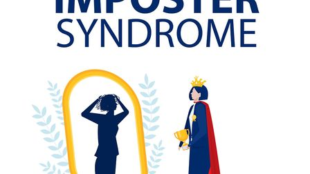 Imposter syndrome - sufferers experience anxiety and lack of self confidence at work