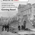 A celebration of local heritage through historic images on the streets of Torbay