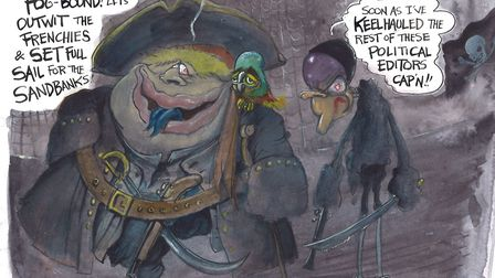 'Let's outwit the Frenchies and set full sail for the sandbanks' Martin Rowson