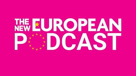Get our free, weekly podcast from The New European every Friday morning.