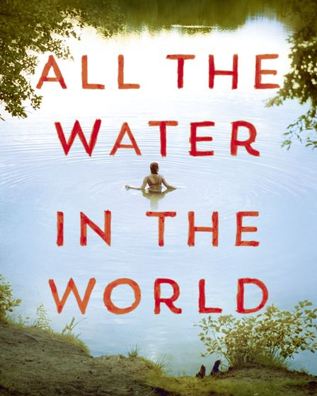 All The Water in the World by Karen Raney