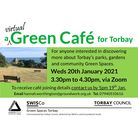 poster saying: 'Share a'virtual'cuppaand a chatwith like-minded people at the virtual Green Cafe for Torbay'