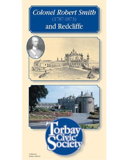 Torbay Civic Society's pamphlet detailing the story of Col Smith and Redcliffe