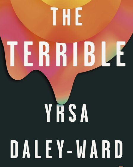 The Terrible by Chorley-born poet Yrsa Daley-Ward