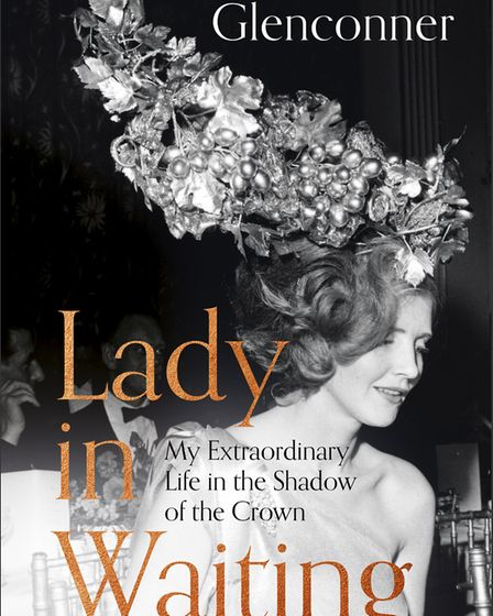 Lady in Waiting by Anne Glenconner published by Hodder and Stoughton