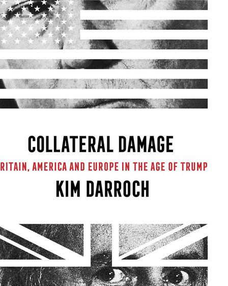 Collateral Damage, Kim Darroch's new book