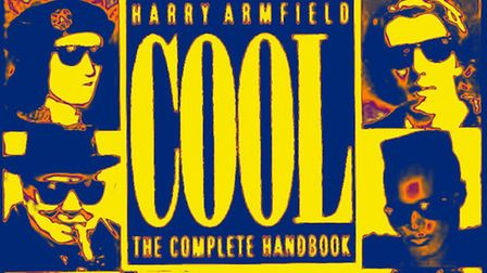 On the front of Cool – the Complete Handbook was a montage of those it deemed to be the coolest figu