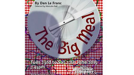 The Big Meal, June 23-27 at 7.45pm, The Playhouse in Cheltenham
