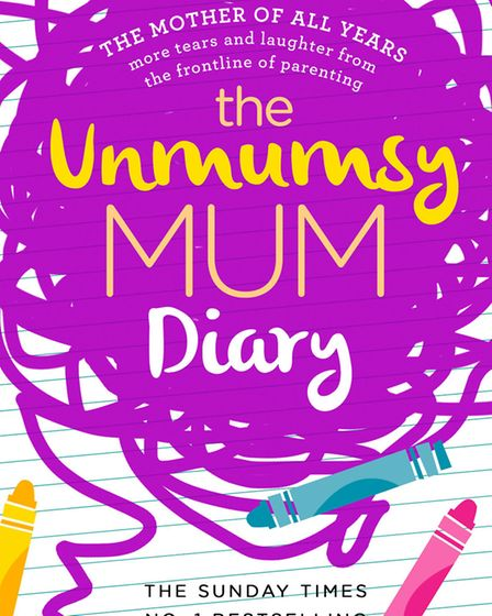 The Unmumsy Mum Diary is published by Bantam Press. Hardback. £12.99.