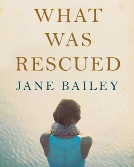 What Was Rescued, by Jane Bailey