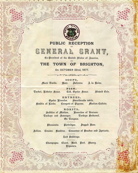 A menu from President Grant's visit to Brighton Pavilion. Image courtesy of The Keep