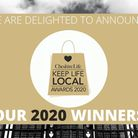 We are thrilled to announced our Cheshire Life Keep Life Local award winners 2020