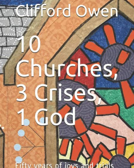 Clifford Owen's new book is called 10 Churches, 3 Crises and 1 God.