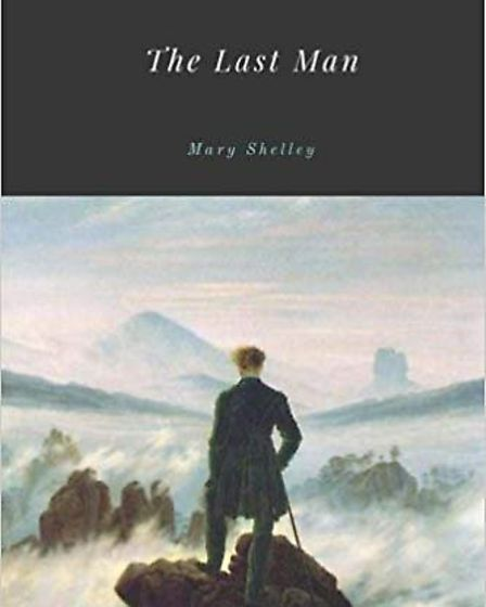 """The book cover of Mary Shelley's 1826 publication of """"The Last Man"""", a novel set in a post-apocalypt"""