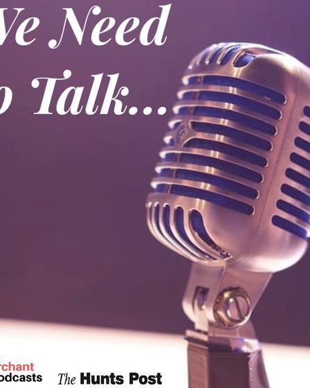 The Hunts Post has launched the third episode in its We Need To Talk podcast.