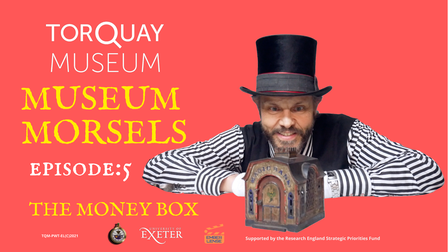 One of the short films on museum artefacts - The Money Box.