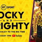 BT Sport to stream Rocky and Wrighty for free on Youtube