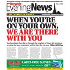 Norwich Evening News, 20 March 2020. 'When you're on you're own, we are there with you #ThereWithYou'.